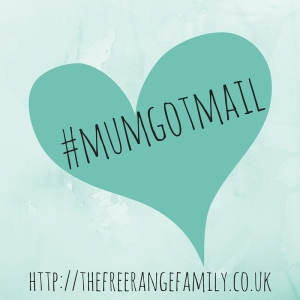 http://thefreerangefamily.co.uk/mum-got-mail/